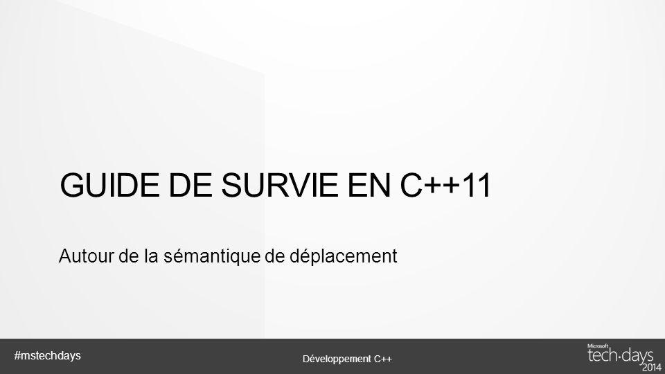 Guide de survie EN C++11 Autour de la sémantique de déplacement