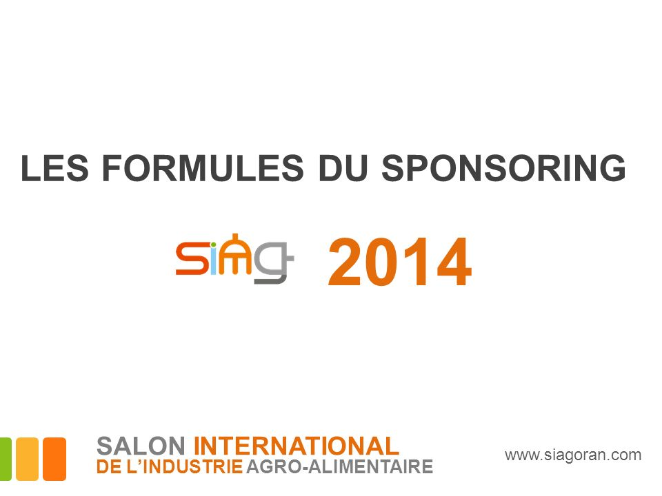 2014 LES FORMULES DU SPONSORING SALON INTERNATIONAL