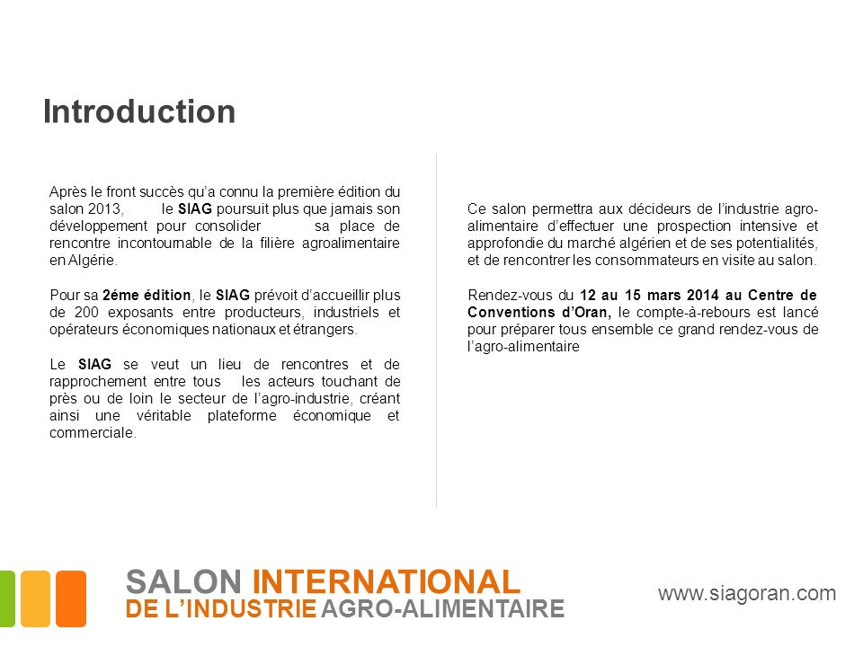 Introduction SALON INTERNATIONAL DE L'INDUSTRIE AGRO-ALIMENTAIRE