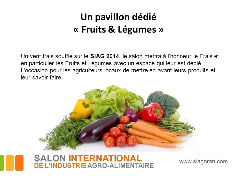Un pavillon dédié « Fruits & Légumes » SALON INTERNATIONAL