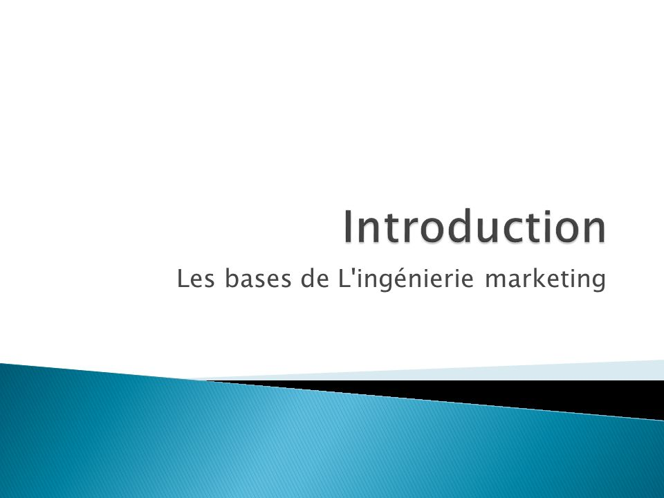 Les bases de L ingénierie marketing