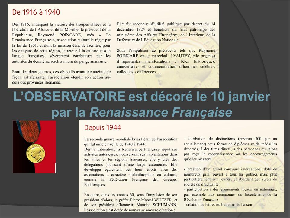 L'OBSERVATOIRE est décoré le 10 janvier par la Renaissance Française
