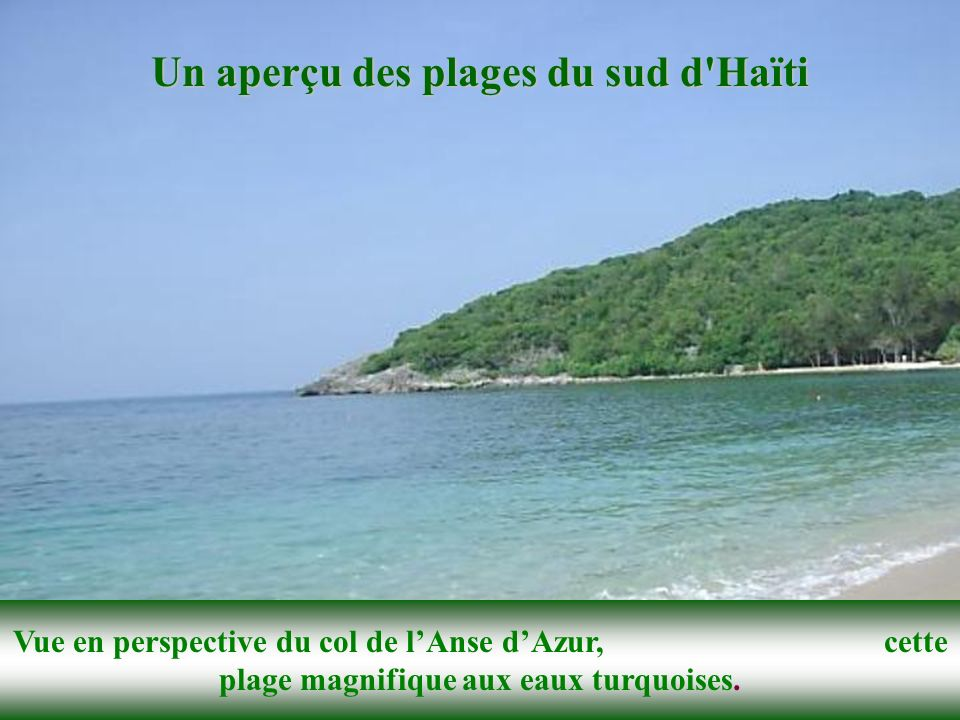 Un aperçu des plages du sud d Haïti