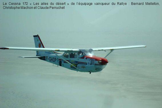 Le Cessna 172 « Les ailes du désert » de l'équipage vainqueur du Rallye : Bernard Melleton, Christophe Machon et Claude Perruchet
