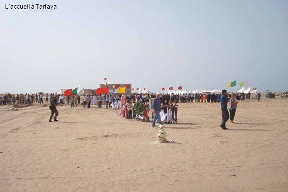 L'accueil à Tarfaya
