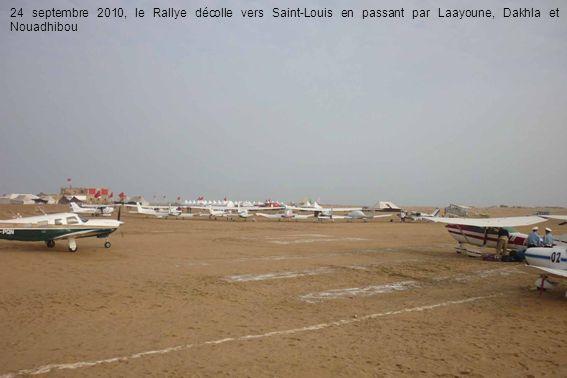 24 septembre 2010, le Rallye décolle vers Saint-Louis en passant par Laayoune, Dakhla et Nouadhibou