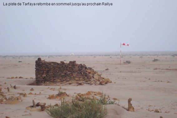 La piste de Tarfaya retombe en sommeil jusqu'au prochain Rallye