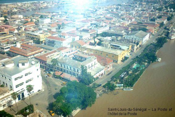 Saint-Louis-du-Sénégal – La Poste et l'hôtel de la Poste