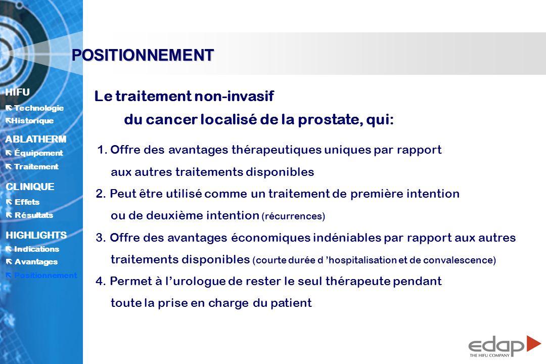 POSITIONNEMENT Le traitement non-invasif