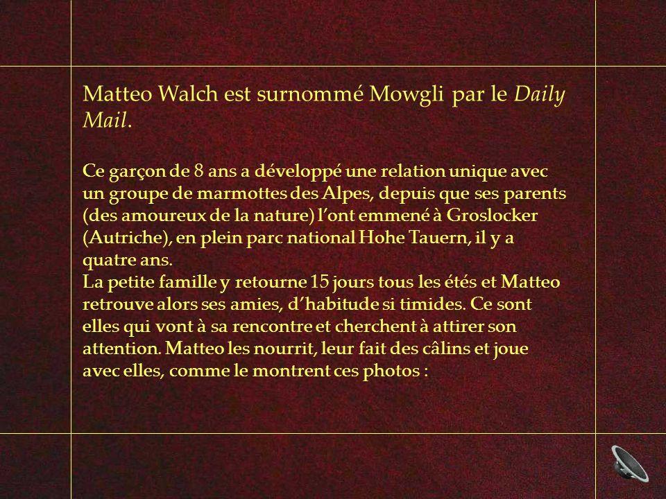 Matteo Walch est surnommé Mowgli par le Daily Mail.