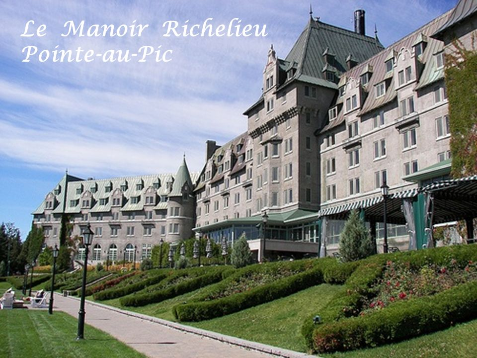 Le Manoir Richelieu Pointe-au-Pic