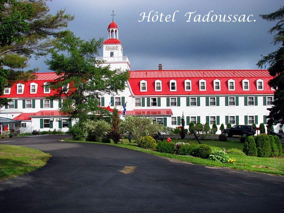 Hôtel Tadoussac.