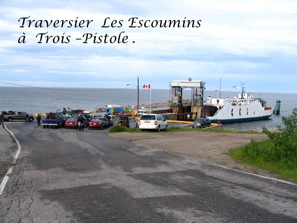Traversier Les Escoumins à Trois –Pistole .