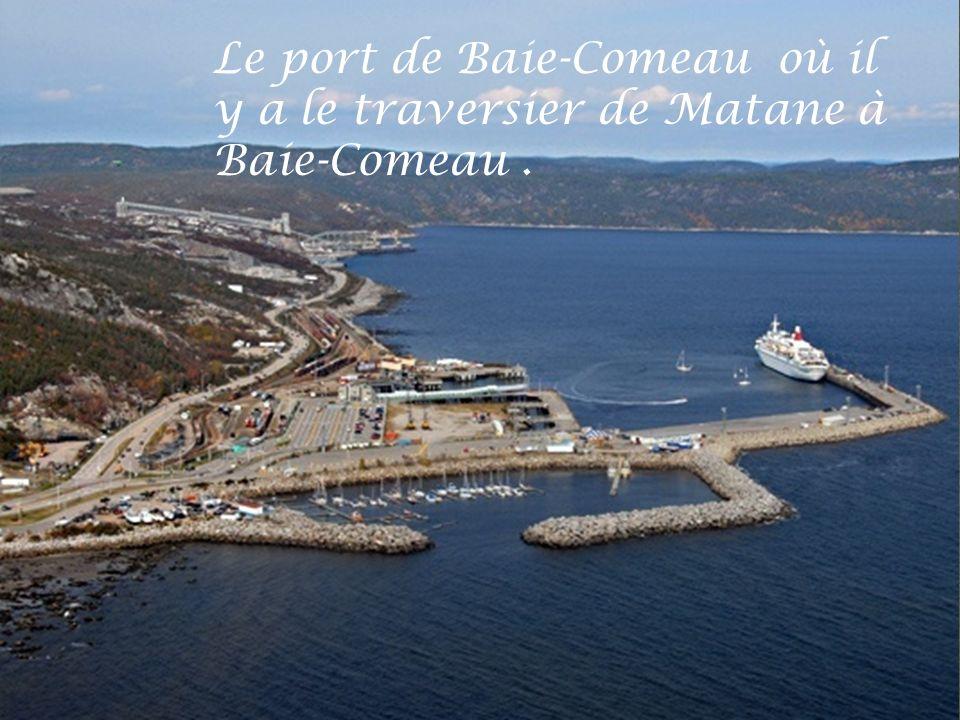 Le port de Baie-Comeau où il y a le traversier de Matane à
