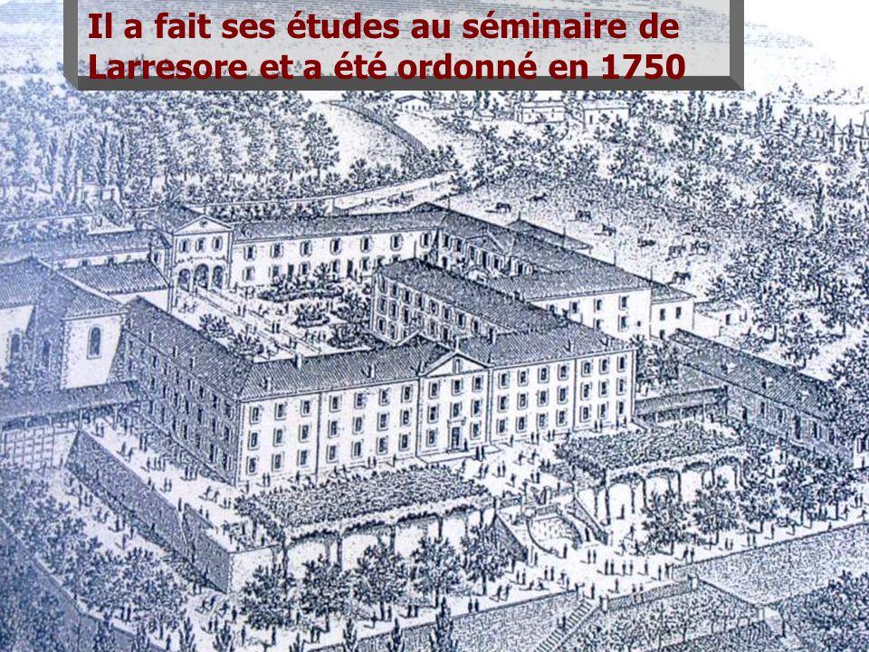 Il a fait ses études au séminaire de Larresore et a été ordonné en 1750