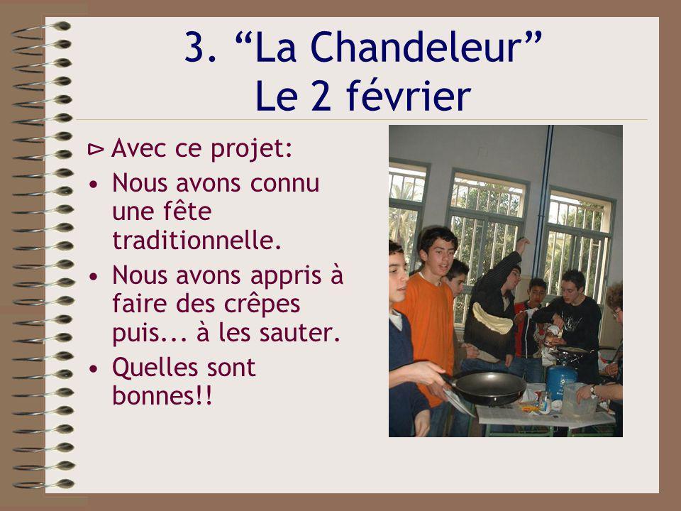 3. La Chandeleur Le 2 février