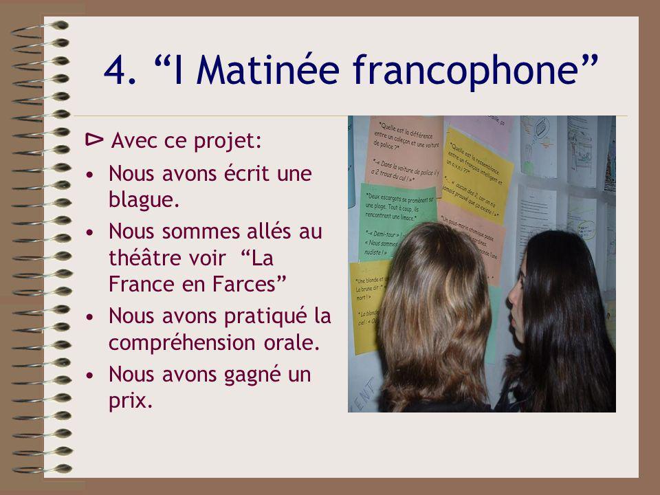 4. I Matinée francophone