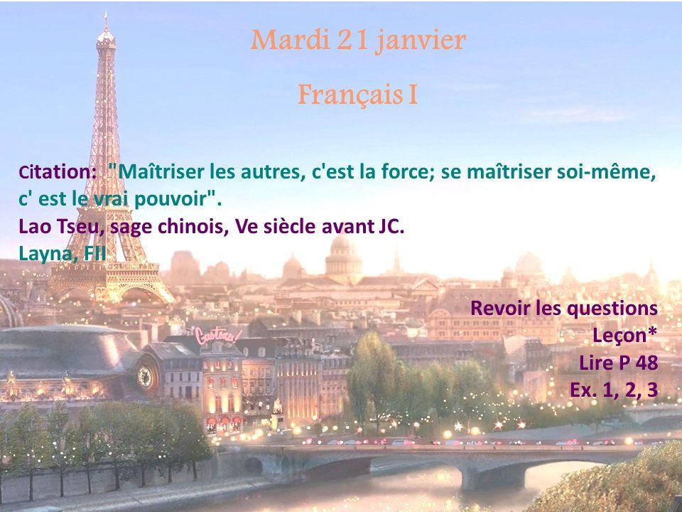 Mardi 21 janvier Français I