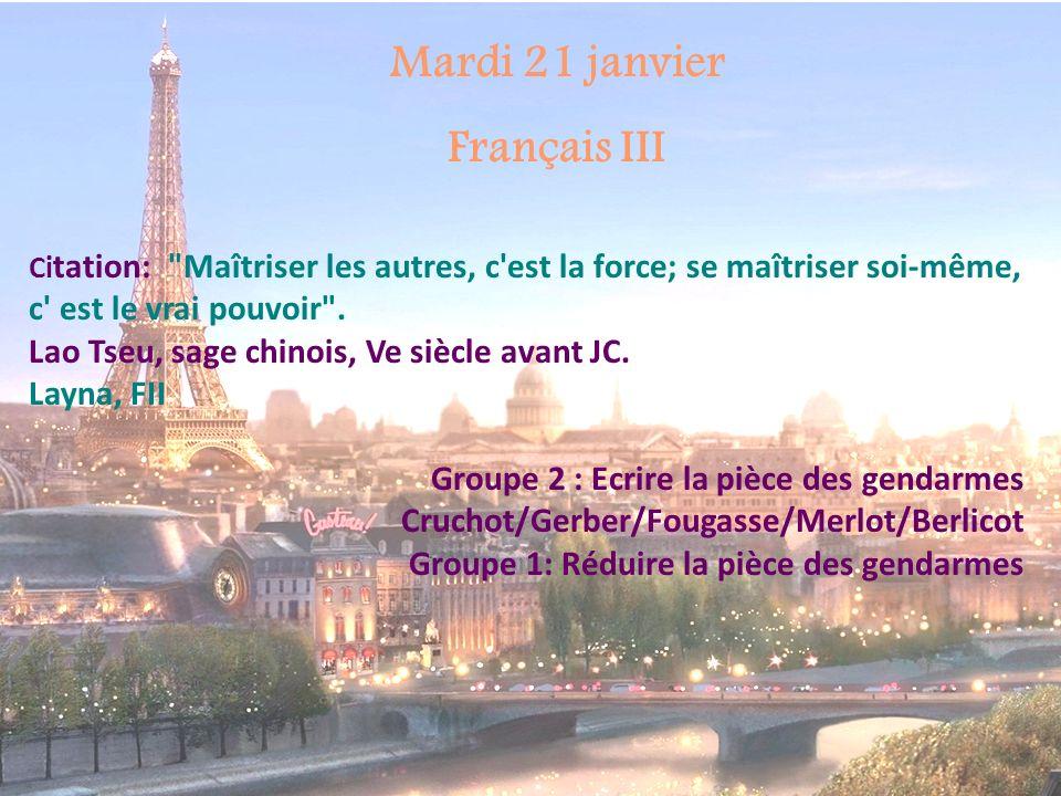 Mardi 21 janvier Français III