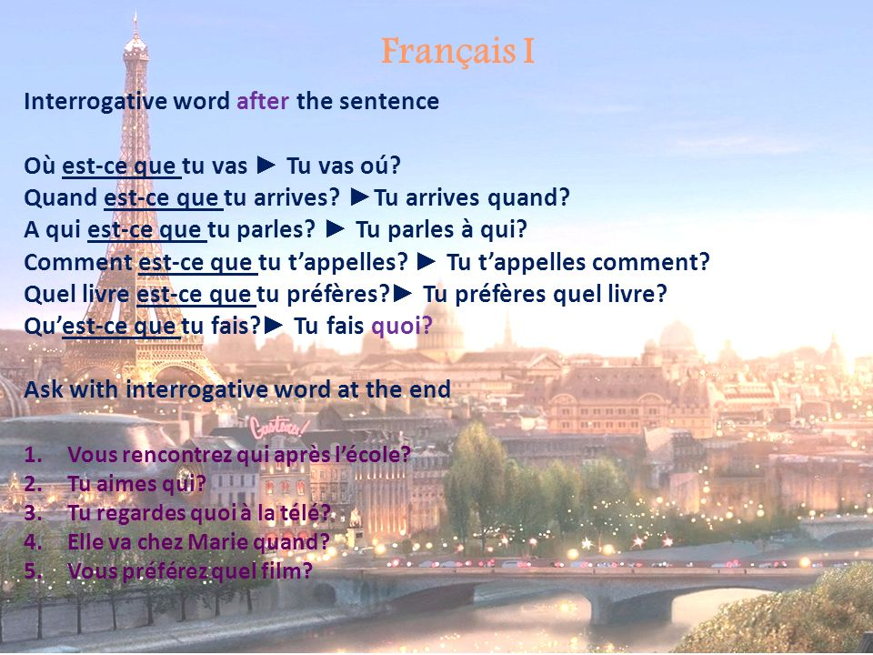 Français I Interrogative word after the sentence