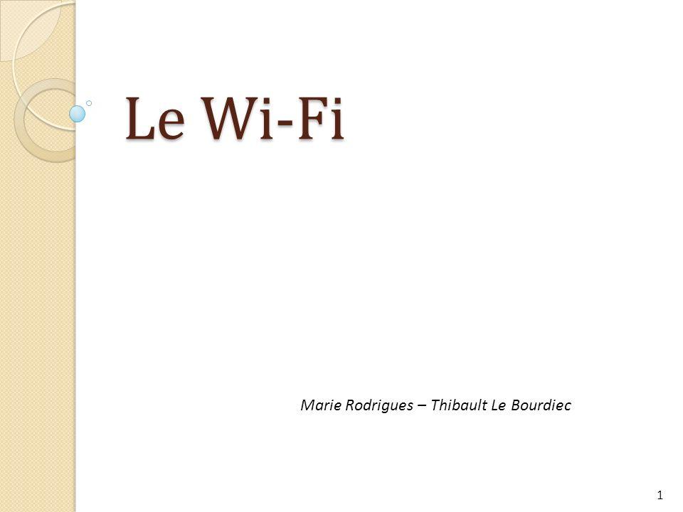 Le Wi-Fi Marie Rodrigues – Thibault Le Bourdiec