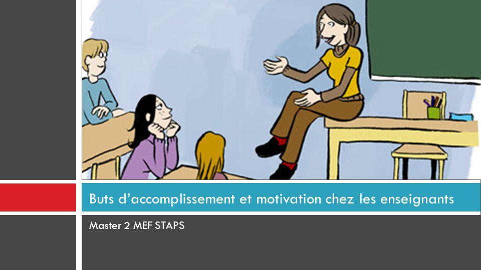 Buts d'accomplissement et motivation chez les enseignants