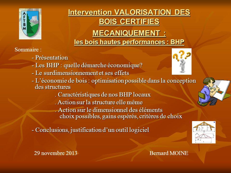 Intervention VALORISATION DES BOIS CERTIFIES MECANIQUEMENT : les bois hautes performances : BHP