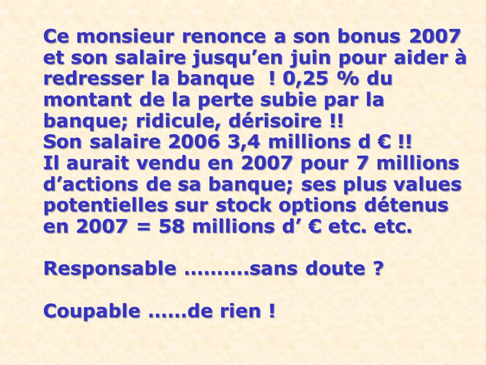 Son salaire 2006 3,4 millions d € !!