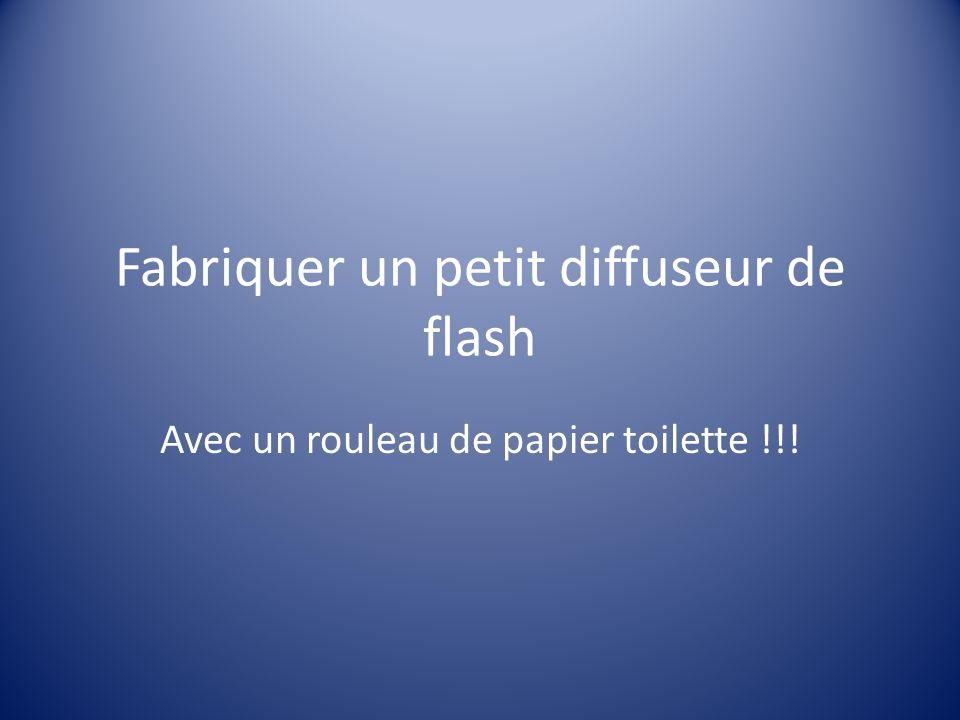 Fabriquer un petit diffuseur de flash