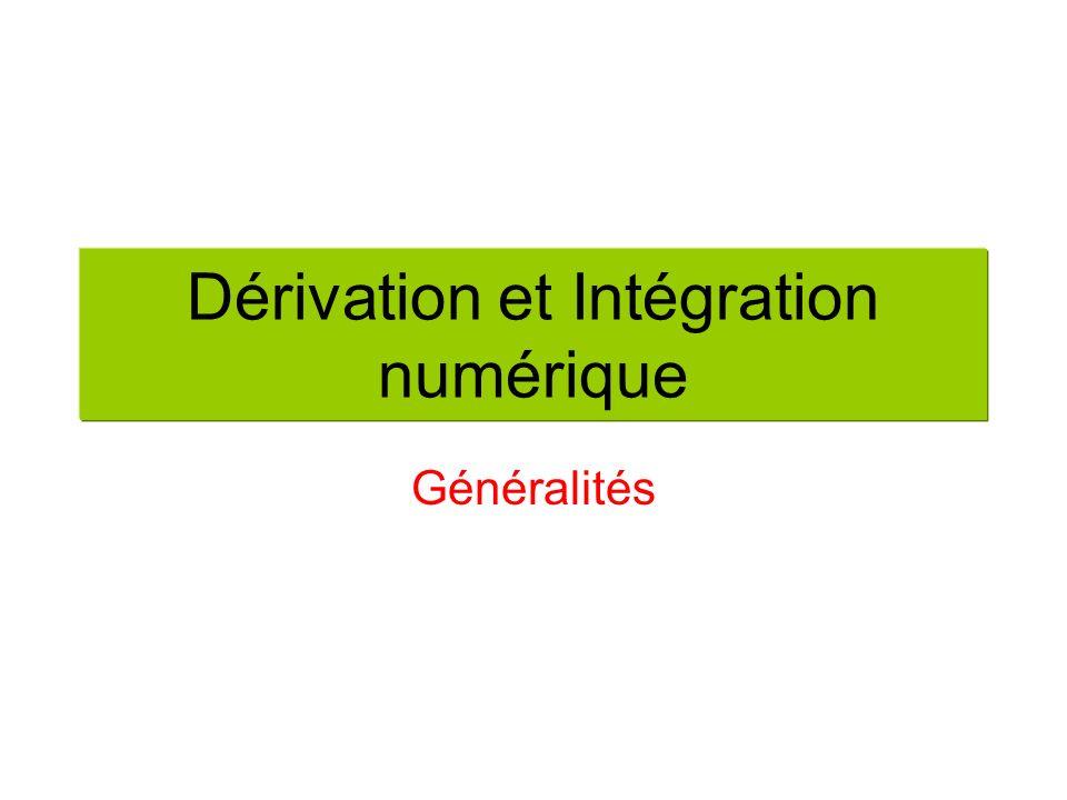 Dérivation et Intégration numérique