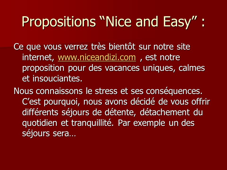 Propositions Nice and Easy :