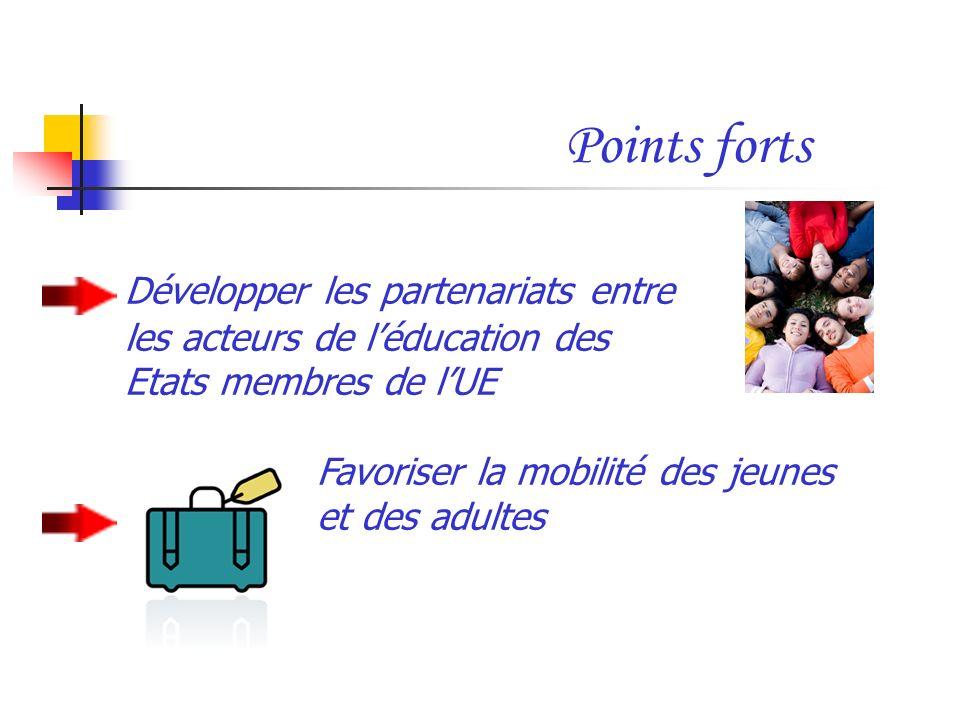 Points forts Développer les partenariats entre