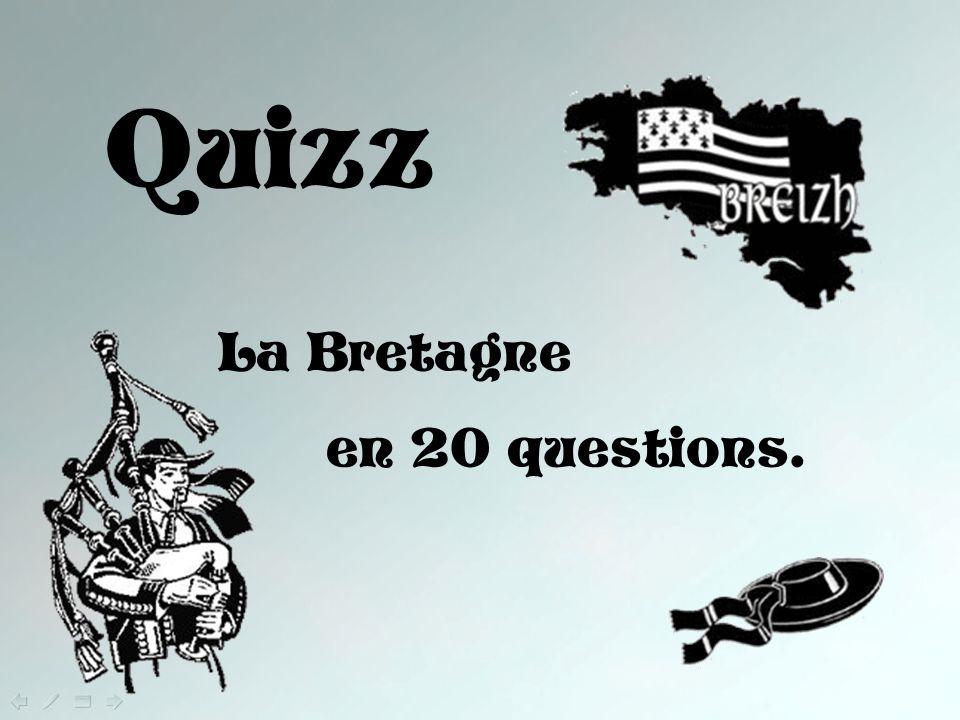 Quizz La Bretagne en 20 questions.