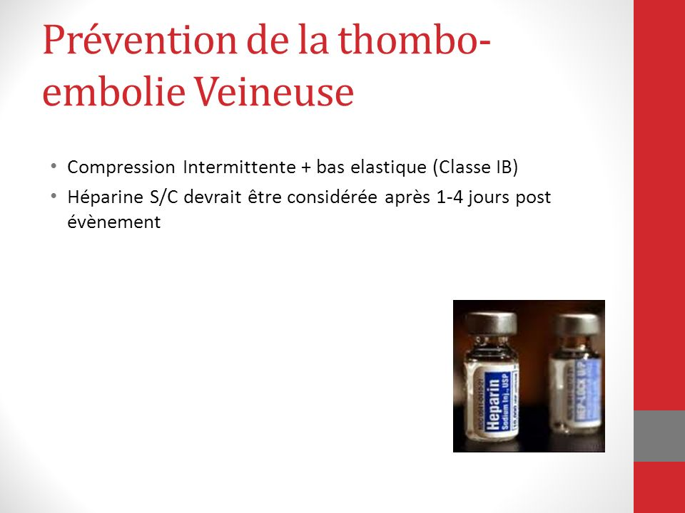 Prévention de la thombo-embolie Veineuse