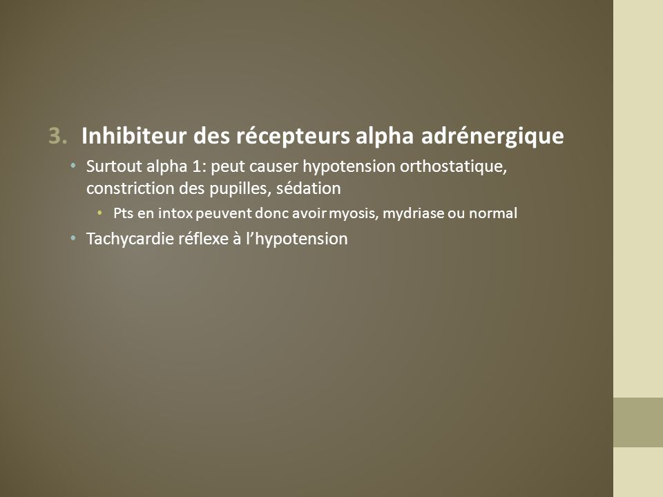 Inhibiteur des récepteurs alpha adrénergique