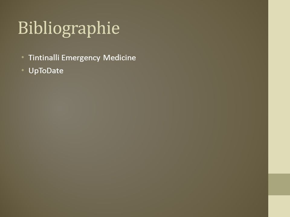 Bibliographie Tintinalli Emergency Medicine UpToDate