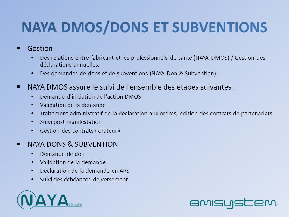 NAYA DMOS/DONS ET SUBVENTIONS