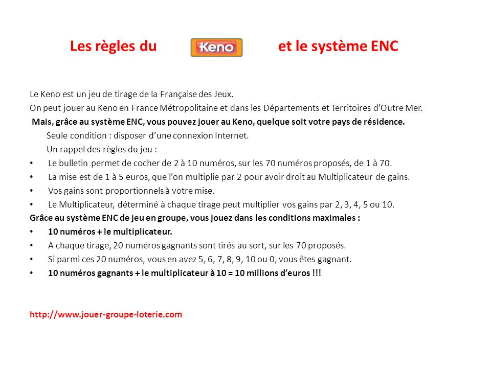 Les règles du et le système ENC