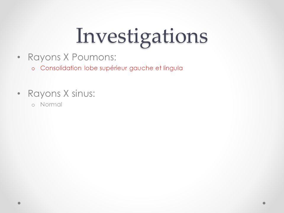 Investigations Rayons X Poumons: Rayons X sinus: