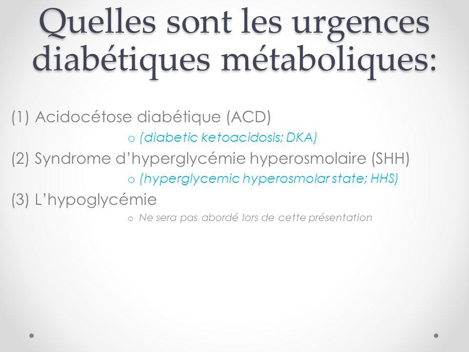 Quelles sont les urgences diabétiques métaboliques: