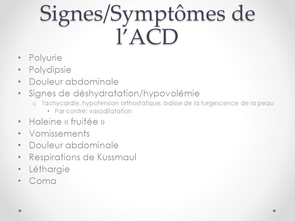 Signes/Symptômes de l'ACD