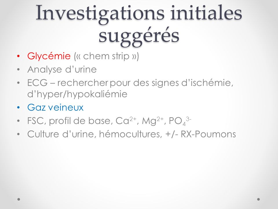 Investigations initiales suggérés
