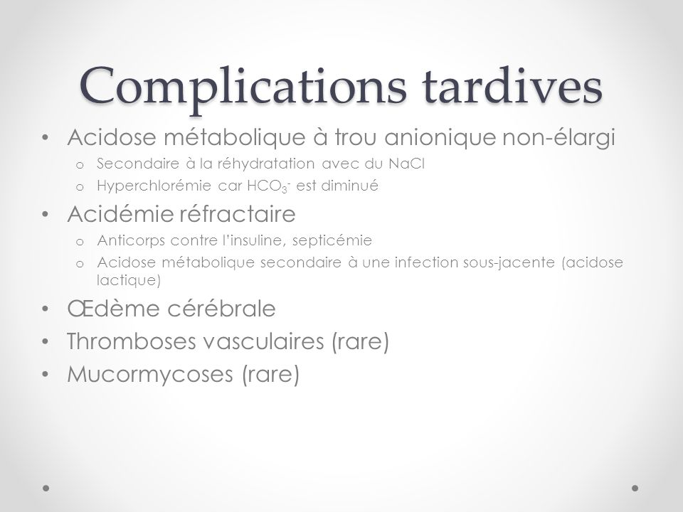 Complications tardives