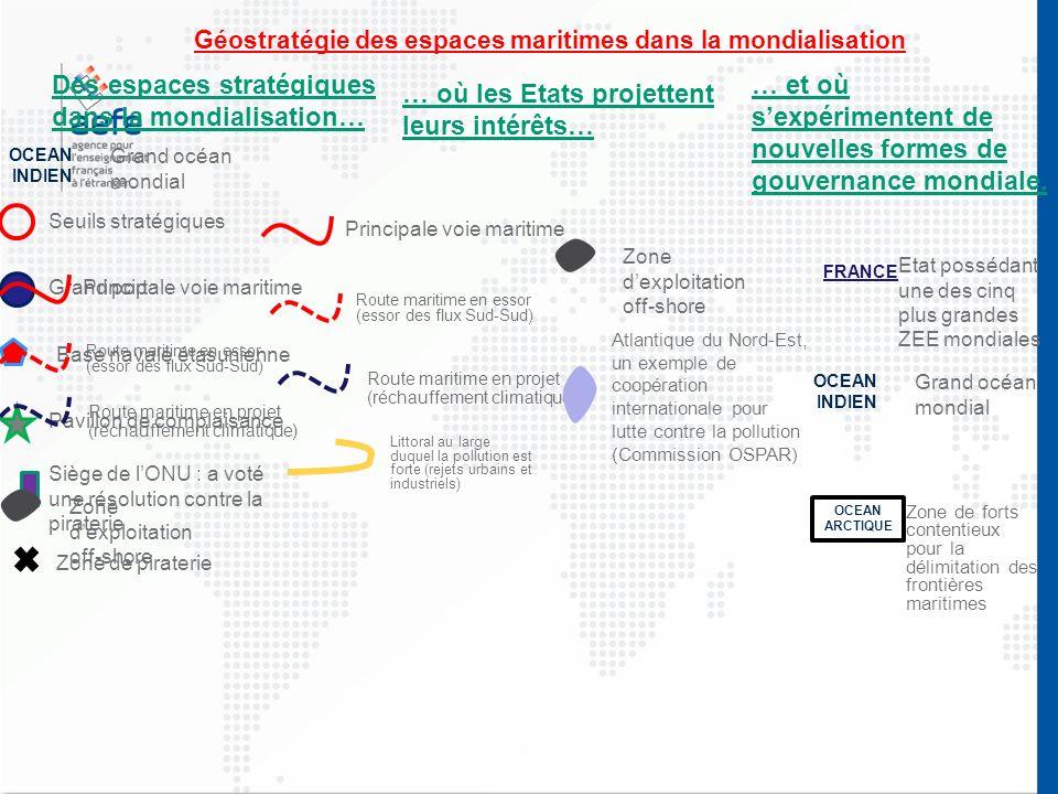 Des espaces stratégiques dans la mondialisation…