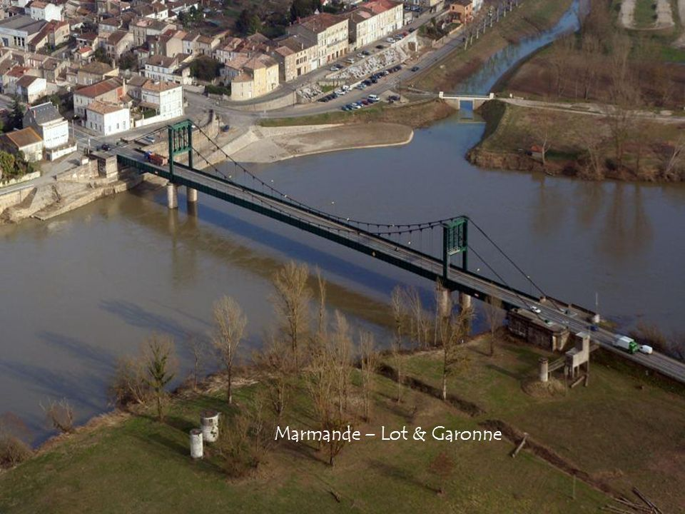 Marmande – Lot & Garonne