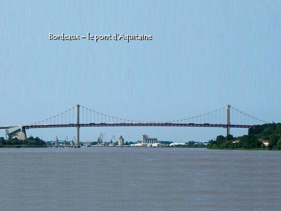 Bordeaux – le pont d'Aquitaine