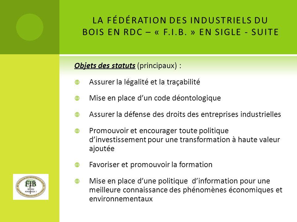 LA FÉDÉRATION DES INDUSTRIELS DU BOIS EN RDC – « F. I. B