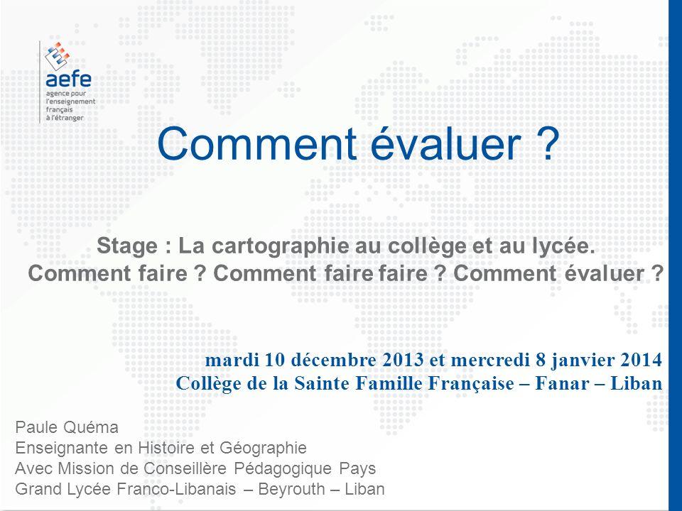 Comment évaluer Stage : La cartographie au collège et au lycée.