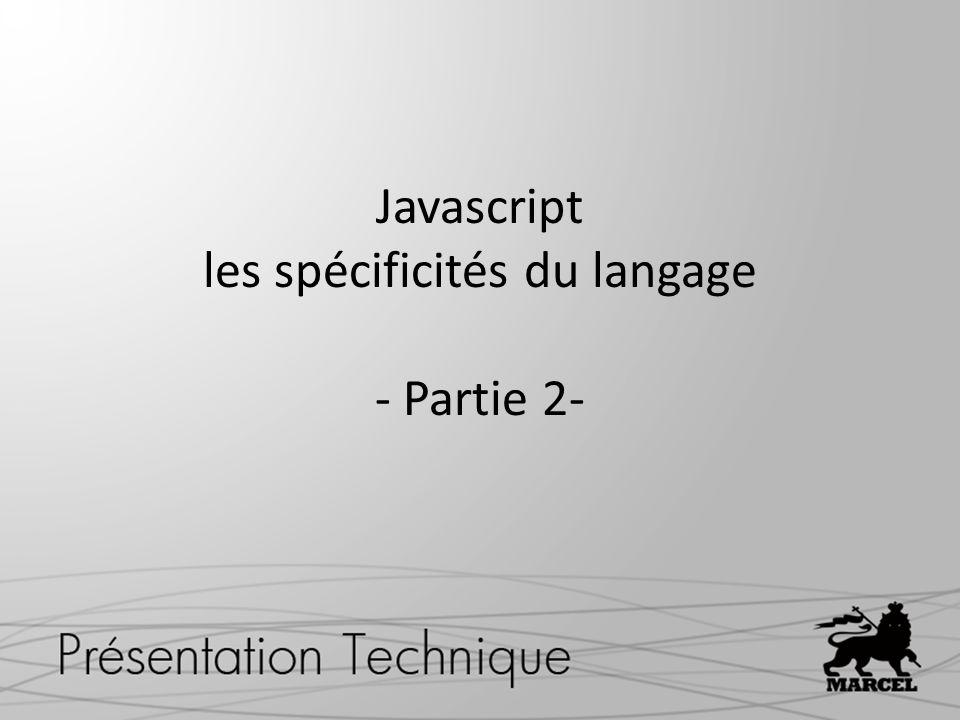Javascript les spécificités du langage - Partie 2-