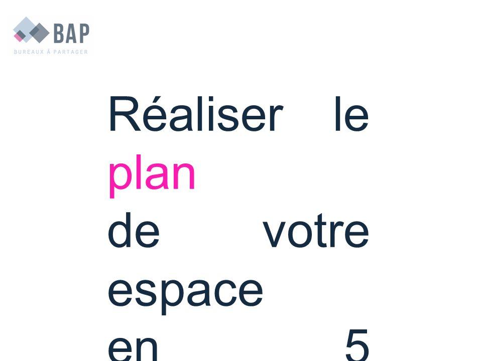 Réaliser le plan de votre espace en 5 minutes !